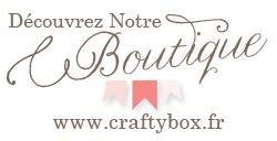 http://craftybox.free.fr/boutique.jpg